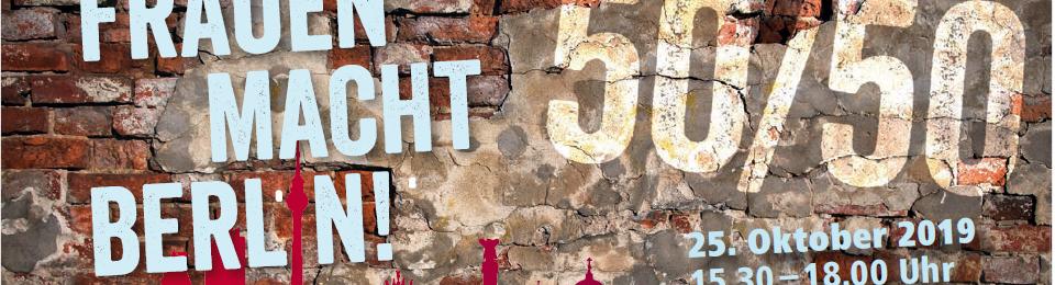 Rückblick-Veranstaltung:<br>Frauen MACHT Berlin!<br>Wege zu gleichberechtigter politischer Teilhabe in und für Berlin (2019)